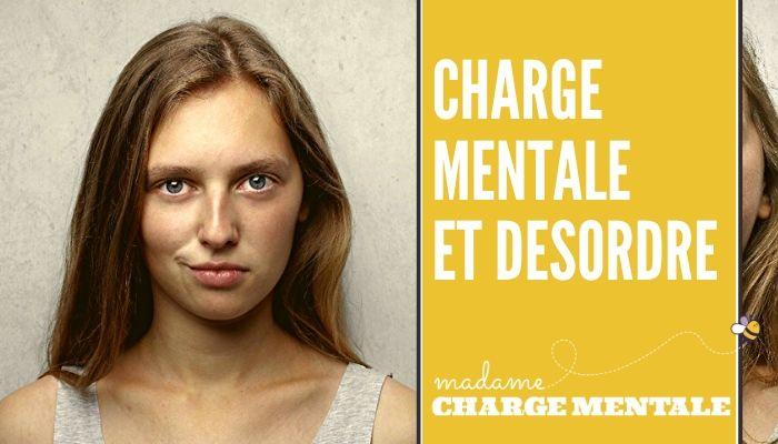 Charge mentale et désordre 4