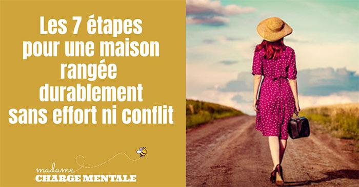 Formation Madame Charge Mentale - Les 7 étapes pour une maison rangée durablement sans effort ni conflit
