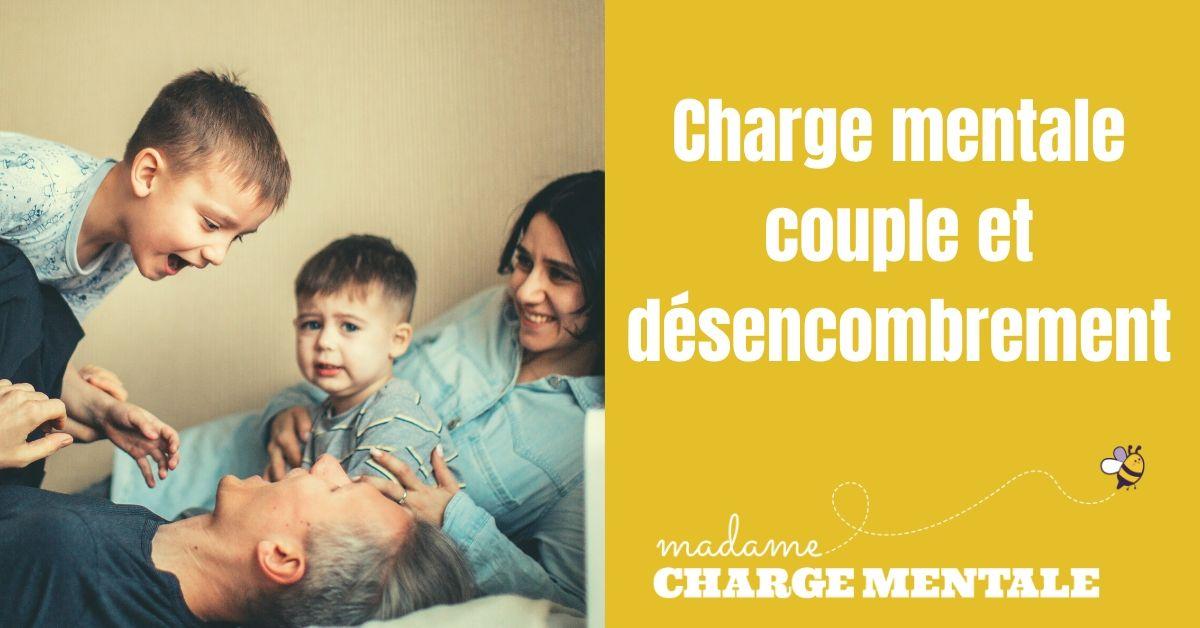 charge-mentale-couple-et-désencombrement-madame-charge-mentale