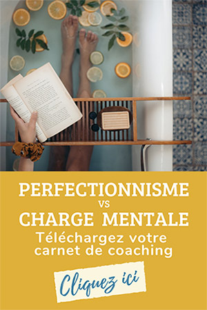 Perfectionnisme-vs-charge-mentale